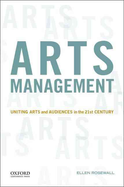 Arts Management By Rosewall, Ellen